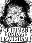 Maugham Of Human Bondage